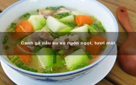 canh-ga-nau-su-su-ngon-ngot-tuoi-mat1-min