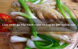 lam-chan-ga-hap-hanh-ngon-khong-bo-sot-mieng-nao-min