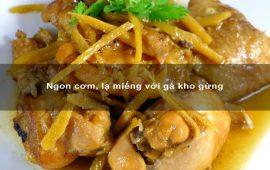 ngon-com-la-mieng-voi-ga-kho-gung-min